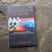 buku dari gerakan ke negara karangan karangan anis matta