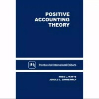 POSITIVE ACCOUNTING THEORY ROSS L WATTS