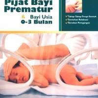 Jual Kehamilan Menyusui Buku Pijat Bayi Prematur Usia 0 3 Bulan By Dr Jakarta Barat Irasaptono Tokopedia