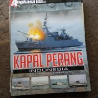 kapal perang Indonesia sejarah dan perkembangannya