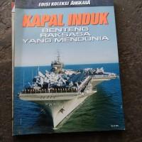 kapal induk benteng raksasa yang mendunia