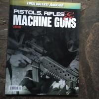 pistol rifles dan machine guns