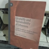 LIVABILITY AND SUSTAINABILITY OF URBANISM BY BAGOES WIRYOMARTONO