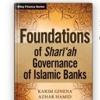 FOUNDATIONS OF SHARIAH GOVERNANCE OF ISLAMIC BANKS BY KARIM GINENA