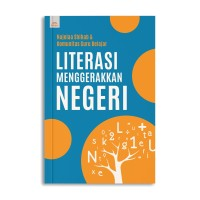 Literasi Menggerakkan Negeri