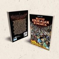 Buku Wilayah Kekerasan di Jakarta