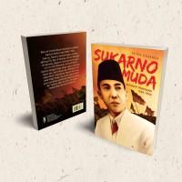 Buku Sukarno Muda; Biografi Pemikiran 1926 - 1933