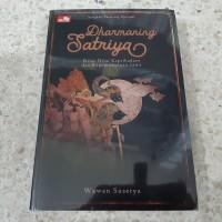 Buku Dharmaning Satriya (Sangkan Paraning Dumadi) - Wawan Sasetya