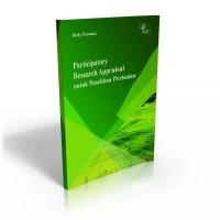 Participatory Research Appraisal untuk Penelitian Pertanian