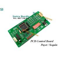 PCB PAYET CONTROL BOARD APLIKASI BORDIR PAYET SEQUIN
