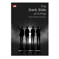 Jual The Dark Side Of K Pop Skandal Harassment Dan Penipuan