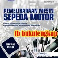 Jual Buku Mahasiswa Buku Pemeliharaan Mesin Sepeda Motor Kelas Xii Teknik Jakarta Barat Kamila Farida Tokopedia
