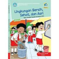 Buku Tematik SD Kelas 1 Tema 6 Lingkungan Bersih, Sehat, dan Asri