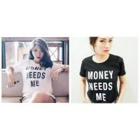 ATASAN WANITA / MONEY NEEDS ME / FASHION WANITA