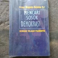 mencari sosik demokrasi sebuah telaah filosofis franz Magnis Suseno
