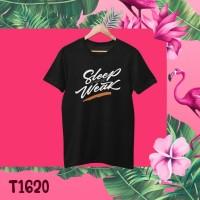 Kaos Distro Sleep is for the WEAK   Tidur Hanya Untuk Orang Yang Lemah