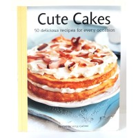Buku Resep Impor Cute Cakes 50 Delicious Recipes For Every Occasion