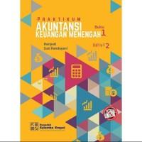 Praktikum akuntansi keuangan menengah buku 1 edisi 2 Hariyati