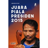 LPM Edisi Cetak - Juara Piala Presiden 2015
