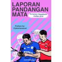 LPM Edisi Cetak - Turnamen Sepakbola Coffee 2016