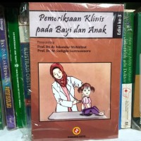 Pemeriksaan klinis pada bayi dan anak edisi 3 iskandar hidayat