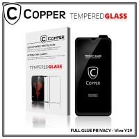 Vivo Y19 - COPPER Tempered Glass PRIVACY/ANTI SPY(Full Glue)