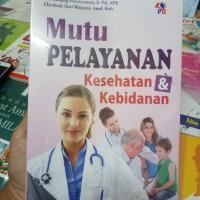 Mutu pelayanan kesehatan dan kebidanan