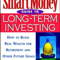 The SmartMoney Guide to Long-Term Investing