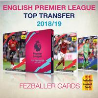 Kartu bola FEZBALLER - ENGLISH PREMIER LEAGUE TOP TRANSFER 2018-2019
