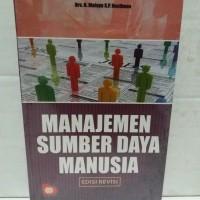 MANAJEMEN SUMBER DAYA MANUSIA/MSDM karya DRS.H.MALAYU S.P HASIBUAN.