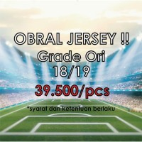 OBRAL MURAH JERSEY CLUB GRADE ORI 2017/2018 DAN 2018/2019