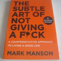 The Subtle Art of Not Giving a F*ck (BUKU NON ORI)