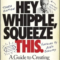 Hey, Whipple, Squeeze This: A Guide to Creating Advertising
