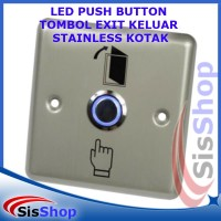 LED PUSH BUTTON TOMBOL EXIT KELUAR RFID ACCESS DOOR STAINLESS KOTAK