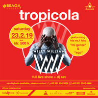 Willy William Live at Tropicola Bali 23 February 2019
