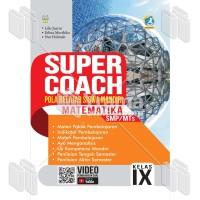BUKU SUPER COACH MATEMATIKA SMP/MTs KELAS IX KURIKULUM 2013 REVISI