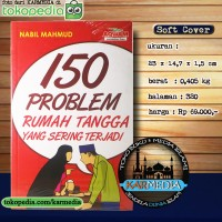 Buku 150 Problem Rumah Tangga yang Sering Terjadi- Aqwam - Karmedia