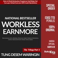 Work Less Earn More oleh Tung Desem Waringin the trilogy Part 1