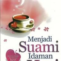 Buku Menjadi Suami Idaman Hati