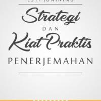 Buku Strategi dan Kiat Praktis Penerjemah