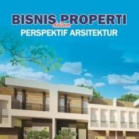 Buku Bisnis Properti dalam Perspektif Arsitektur