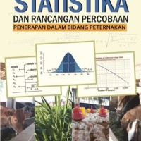 Buku Statistika dan Rancangan Percobaan Penerapan dalam Bidang Petern