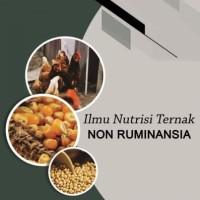 Buku Ilmu Nutrisi Ternak Non Ruminansia