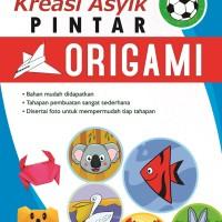 Buku Kreasi Asyik Pintar Origami - Laksana