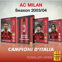 Fezballer Cards AC MILAN season 2003-2004 Campione d'Italia