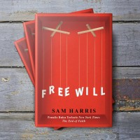 FREE WILL - Sam Harris -