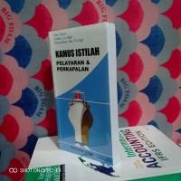 Buku - KAMUS ISTILAH PELAYARAN DAN PERKAPALAN - Capt Suptiyar