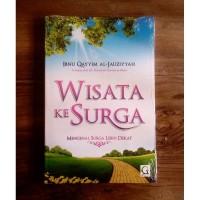 Buku Wisata Ke Surga Ibnu Qayyim Al Jauziyah Griya Ilmu