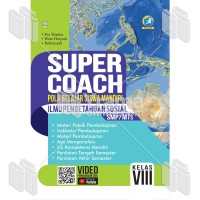BUKU SUPER COACH ILMU PENGETAHUAN SOSIAL SMP/MTs KELAS VIII K13 REVISI