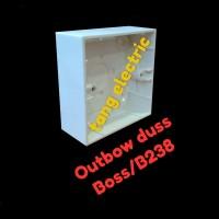 outbow dus / Boss B238 / OB DUS / plastik Outbow dus / tempat saklar